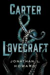 Carter & Lovecraft - Jonathan L. Howard