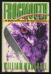 Frogmouth (Yellowthread Street Mysteries) - William Leonard Marshall