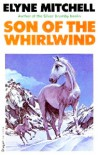 Son of the Whirlwind - Elyne Mitchell