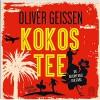 Kokostee - Oliver Geissen, Oliver Geissen