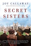 Secret Sisters  - Joy Callaway