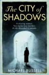The City of Shadows - Michael Russell