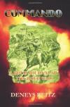 Commando: A Boer Journal Of The Boer War - Deneys Reitz