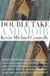 Double Take: A Memoir - Kevin Michael Connolly