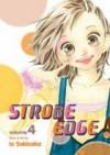 Strobe Edge Vol. 4 - Io Sakisaka