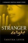 Stranger Delight - Tabitha Levin
