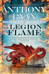 The Legion of Flame - Anthony  Ryan, Steve  West
