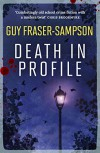 Death in Profile - Guy Fraser-Sampson