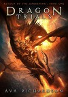 Dragon Trials (Return of the Darkening Book 1) - Ava Richardson