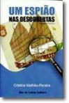 Um Espião nas Descobertas - Volume II - Cristina Malhão-Pereira