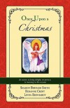 Once Upon a Christmas - Sharon Bernash Smith, Rosanne Croft, Linda Reinhardt