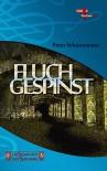 Fluchgespinst: Die Schrecken von Sahlburg, Band 7 - Peter Schünemann