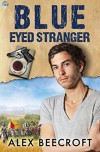 Blue-Eyed Stranger (Trowchester Blues Book 2) - Alex Beecroft