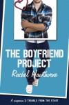 The Boyfriend Project - Rachel Hawthorne