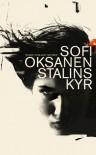 Stalins kyr - Sofi Oksanen, Morten Abildsnes