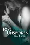 Love Unspoken - Lisa De Jong