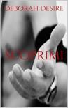 Scoprimi (Sognami Series Vol. 2) - Deborah Desire