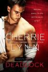Deadlock - Cherrie Lynn