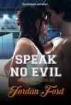Speak No Evil - Jordan Ford