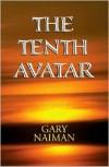 The Tenth Avatar - Gary Naiman