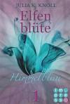 Himmelblau (Elfenblüte, Teil 1) - Julia Knoll