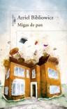 Migas de pan - Azriel Bibliowicz