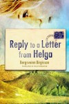 Reply to a Letter from Helga - Bergsveinn Birgisson, Philip Roughton