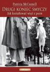 Drugi koniec smyczy. Jak kształtować więź z psem. - Patricia B. McConnell, Mirosław Redlicki