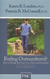 Feeling Outnumbered?: How to Manage and Enjoy Your Multi-Dog Household - Karen B. London, Patricia B. McConnell