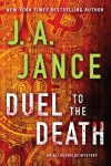 Duel to the Death (Ali Reynolds Mysteries) - J.A. Jance