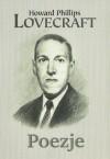 Poezje - Howard Phillips Lovecraft, Dorota Tukaj