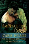 Embrace the Wind - Caris Roane