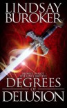Degrees of Delusion - Lindsay Buroker