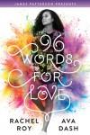 96 Words for Love - Rachel Roy, Ava Dash