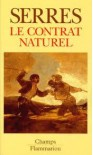 Le Contrat naturel - Michel Serres