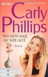Wer nicht wagt, der liebt nicht: Dare 1 - Roman - Ursula C. Sturm, Carly Phillips