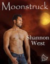 Moonstruck - Shannon West