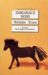 Zaklinacz koni - Nicholas Evans