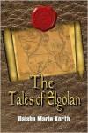 The Tales of Elgolan - Daisha Marie Korth