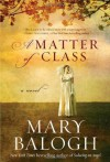 A Matter of Class - Mary Balogh