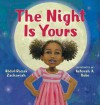 The Night is Yours - Abdul-Razak Zachariah, Keturah A Bobo