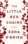 The Little Red Chairs - Edna O'Brien