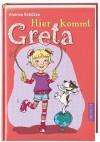 Hier kommt Greta - Andrea Schütze