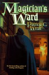 Magician's Ward - Patricia C. Wrede