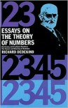 Essays on the Theory of Numbers - Richard Dedekind,  Mathematics,  Wooster Woodruff Beman (Translator)