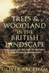Trees & Wooland in the British Landscape - Oliver Rackham
