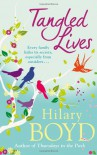 Tangled Lives. Hilary Boyd - Hilary Boyd