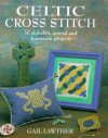 Celtic Cross Stitch - Gail Lawther