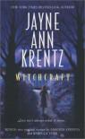 Witchcraft / Last Chance Cafe / Bayou Reunion - Jayne Ann Krentz;Amanda Stevens;Rebecca York