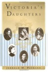 Victoria's Daughters - Jerrold M. Packard